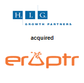 H.I.G. Growth Partners acquired Eruptr