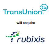 TransUnion LLC will acquire Rubixis