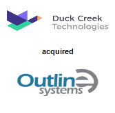 Duck Creek Technologies acquired Outline Systems, Inc