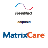 ResMed acquired MatrixCare