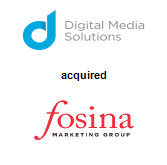 Digital Media Solutions acquired Fosina Marketing Group
