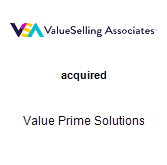 ValueSelling Associates acquired Value Prime Solutions