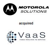 Motorola Solutions, Inc. acquired VaaS International Holdings, Inc.
