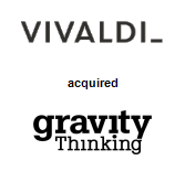 Vivaldi acquired Gravity Thinking