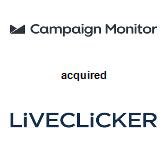 Campaign Monitor acquired Liveclicker