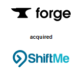 Forge Technologies Inc. acquired ShiftMe