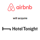 Airbnb will acquire Hotel Tonight Inc.