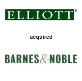 Elliott Management Corp. acquired Barnes & Noble Inc.