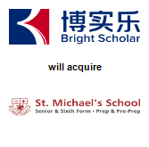 Bright Scholar Education Holdings Limited will acquire St. Michael's School