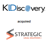 KLDiscovery acquired Strategic Legal Solutions