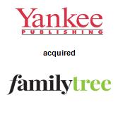 Yankee Publishing, Inc. acquired Family Tree Magazine