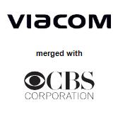 Viacom Inc. merged with CBS Corporation