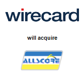 Wirecard AG will acquire AllScore Payment Services