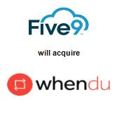 Five9, Inc. will acquire Whendu