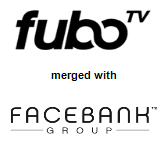 fuboTV merged with FaceBank Group, Inc.