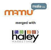 Mamu Media merged with Haley Marketing Group