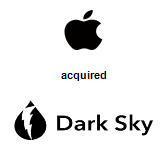 Apple, Inc. acquired Dark Sky