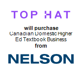 Top Hat will purchase Canadian Domestic Higher Ed Textbook Business from Nelson Education Ltd