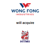 Wong Fong Industries Limited will acquire HTMi Singapore