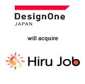 DesignOne Japan, Inc. will acquire Hiru Job Co., Ltd.