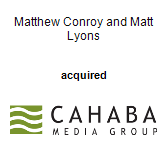 Matthew Conroy and Matt Lyons acquired Cahaba Media Group