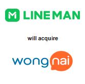 LINE Man Corporation Pte. Ltd. will acquire Wongnai Media Co., Ltd.