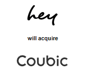 hey, Inc. will acquire Coubic Inc.