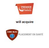 Premier Health of America Inc. will acquire Code Bleu Placement en santé