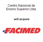 Centro Nacional de Ensino Superior Ltda. will acquire FACIMED
