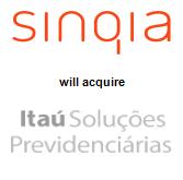 Sinqia will acquire Itaú Soluções Previdenciárias Ltda.