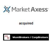 MarketAxess Holdings, Inc. acquired MuniBrokers