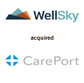 WellSky acquired Careport Health