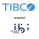 TIBCO Software Inc. acquired Information Builders Inc.