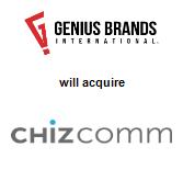 Genius Brands International, Inc will acquire ChizComm Ltd