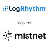LogRhythm, Inc. acquired Mist Net