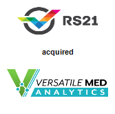 RS21 acquired Versatile Med Analytics, LLC
