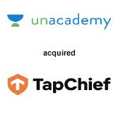 Unacademy acquired TapChief