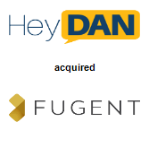 Hey Dan acquired Fugent, Inc.