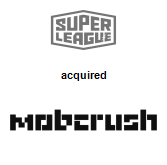 Super League Gaming acquired Mobcrush