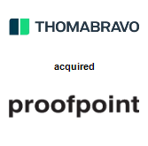 Thoma Bravo, LLC acquired Proofpoint, Inc.