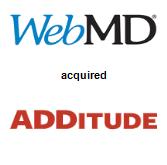 WebMD Corporation acquired ADDitude